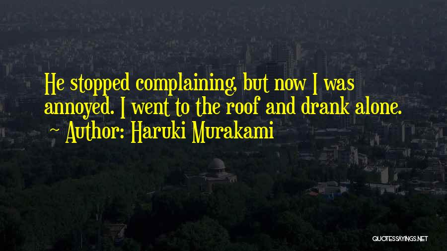 Stopped Drinking Quotes By Haruki Murakami