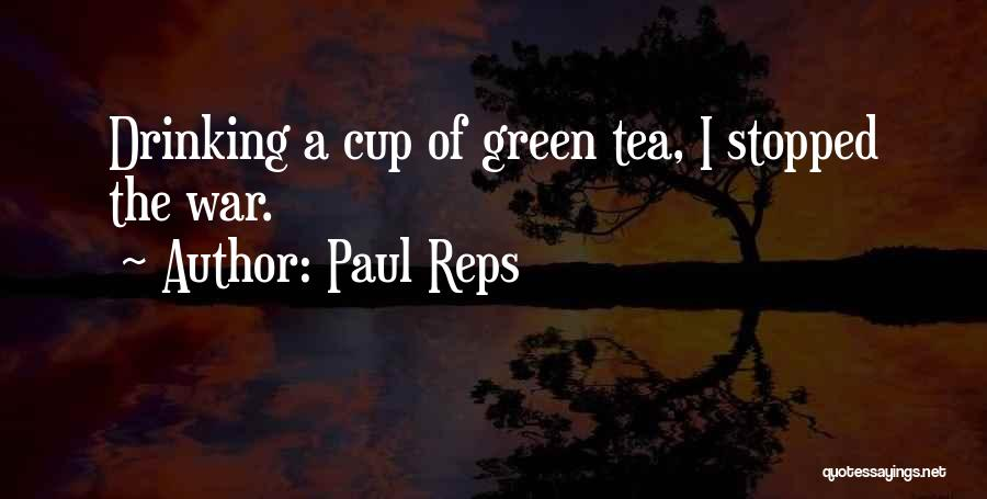 Stopped Drinking Quotes By Paul Reps