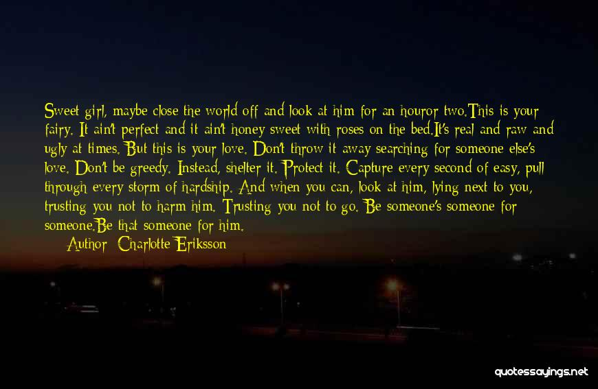 Storm Shelter Quotes By Charlotte Eriksson