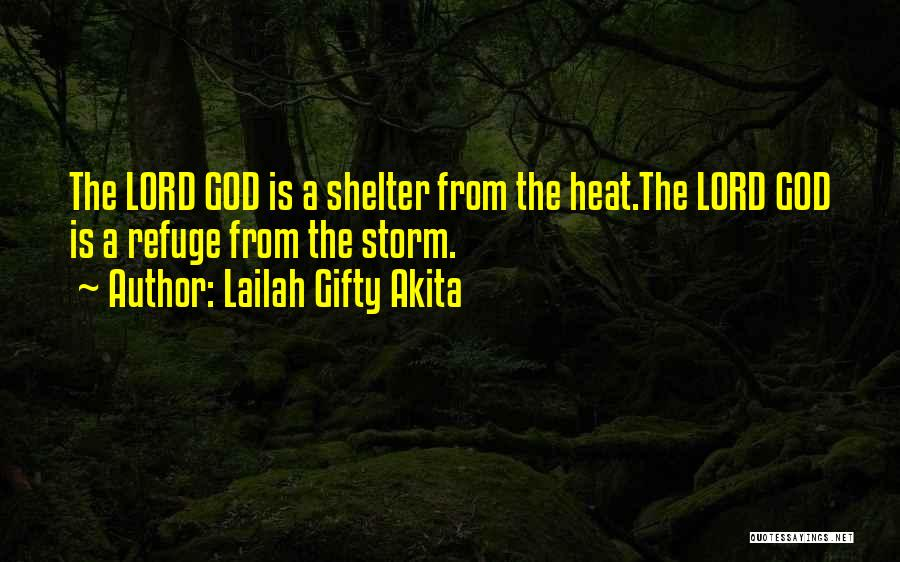 Storm Shelter Quotes By Lailah Gifty Akita