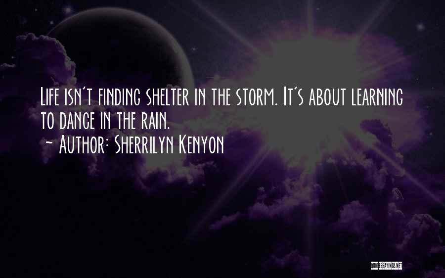 Storm Shelter Quotes By Sherrilyn Kenyon