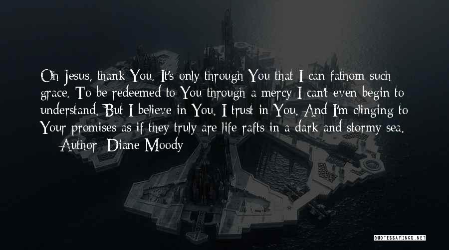 Stormy Life Quotes By Diane Moody