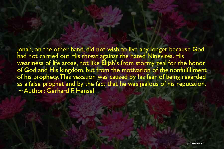 Stormy Life Quotes By Gerhard F. Hansel