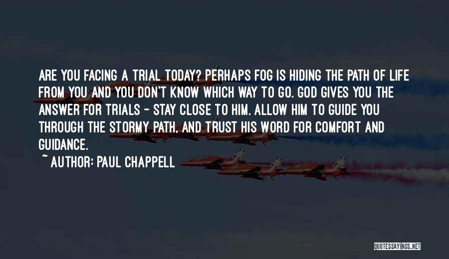 Stormy Life Quotes By Paul Chappell