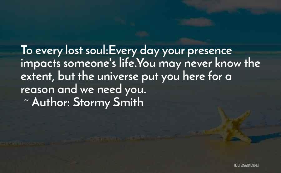 Stormy Life Quotes By Stormy Smith