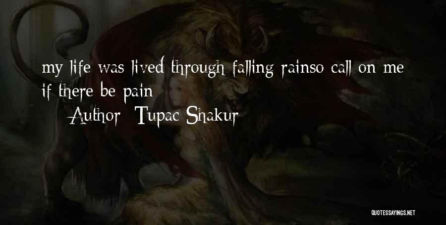 Stormy Life Quotes By Tupac Shakur