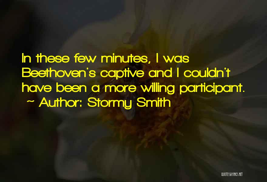 Stormy Smith Quotes 1322966