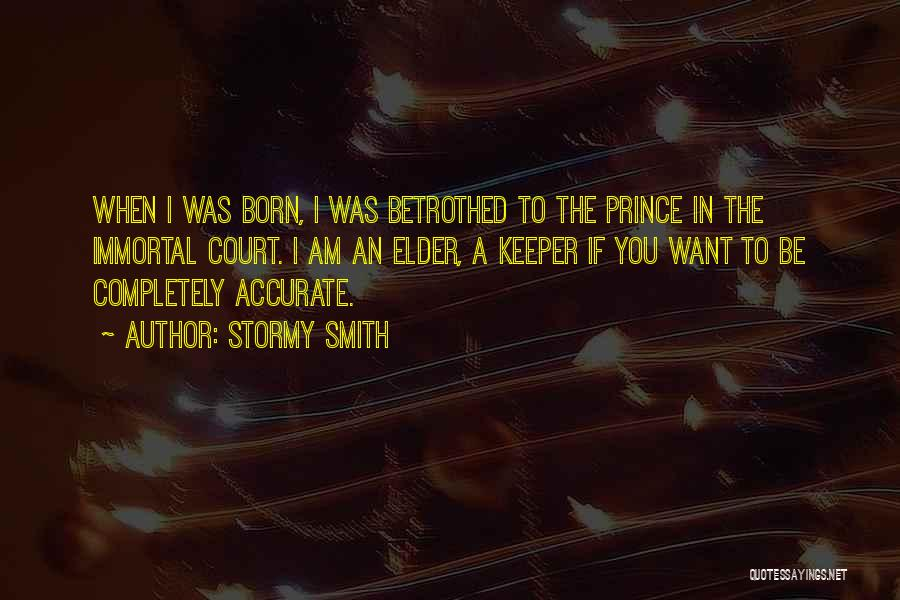 Stormy Smith Quotes 1679146