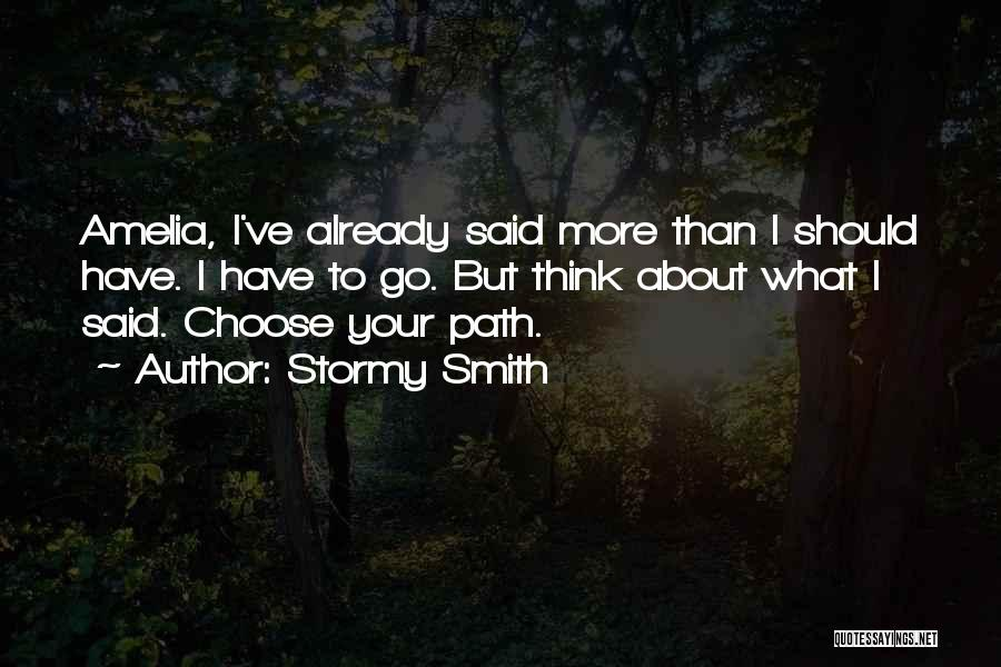 Stormy Smith Quotes 172063