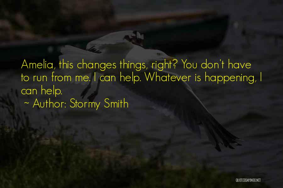 Stormy Smith Quotes 1729846