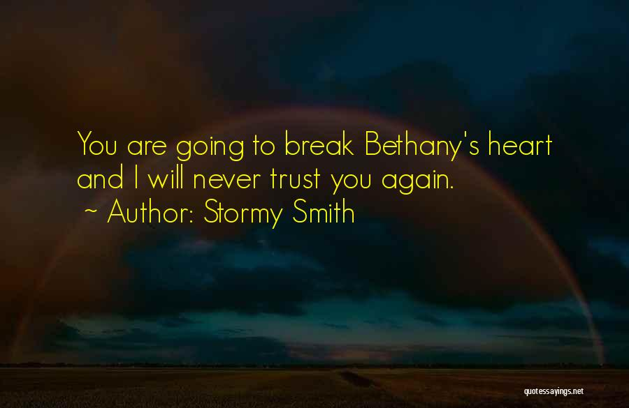 Stormy Smith Quotes 209240