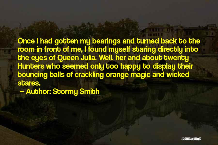 Stormy Smith Quotes 409744