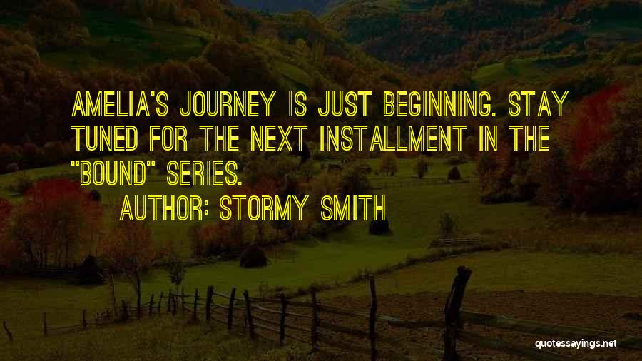 Stormy Smith Quotes 416898