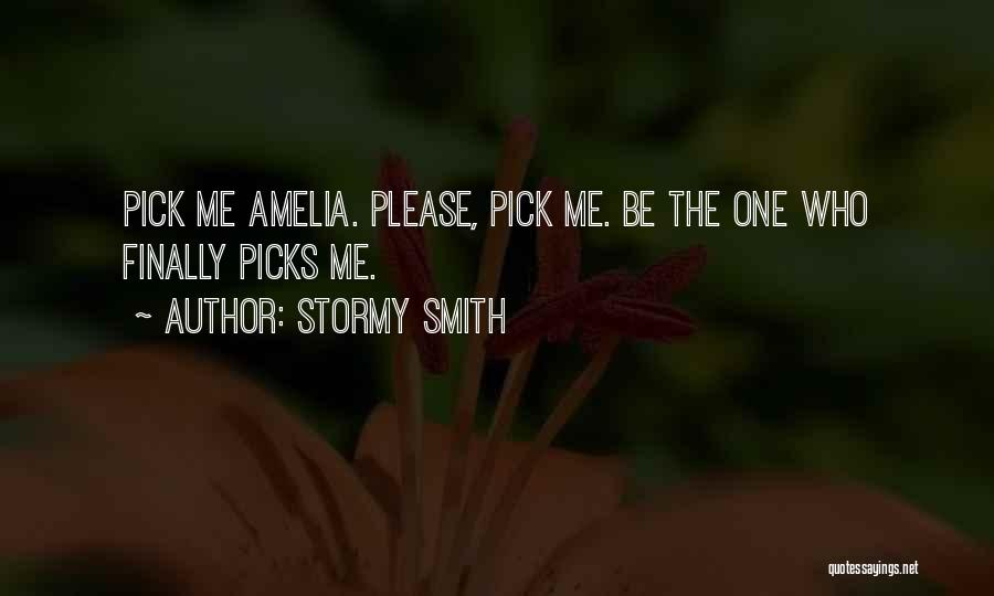 Stormy Smith Quotes 828395