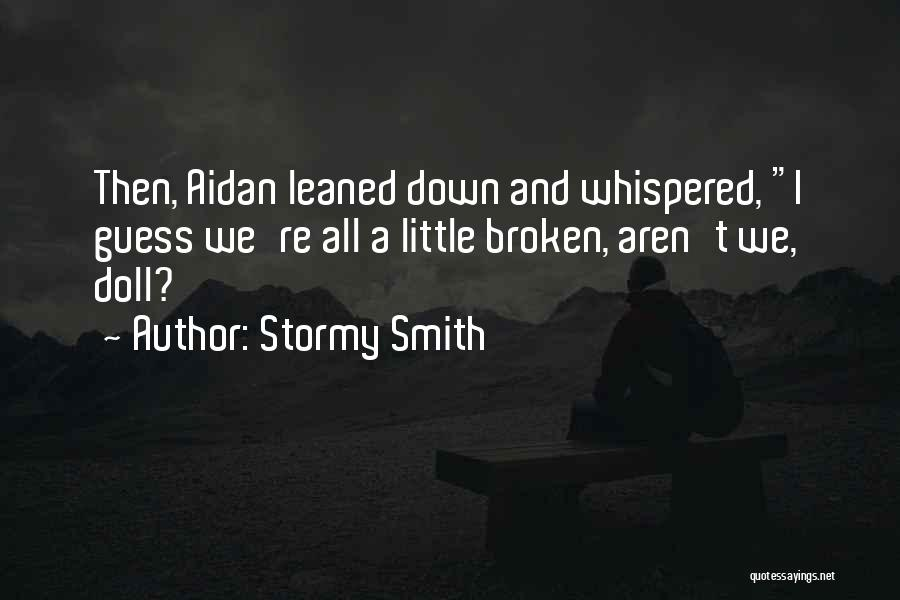 Stormy Smith Quotes 865463