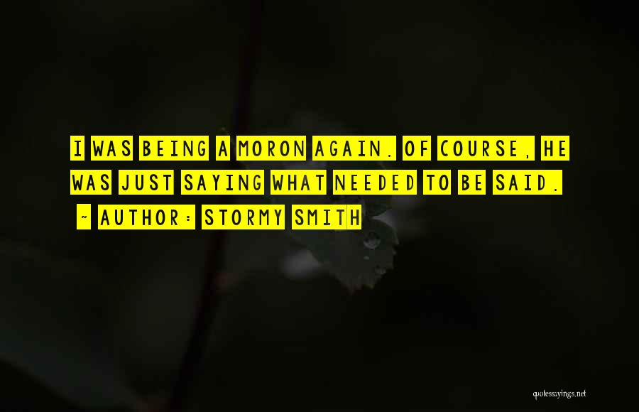 Stormy Smith Quotes 93100