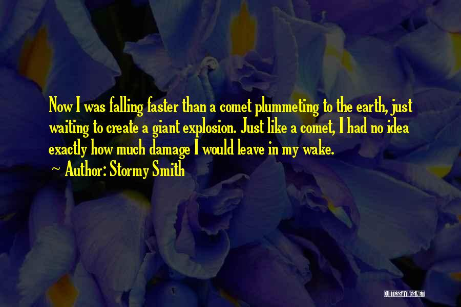 Stormy Smith Quotes 960032