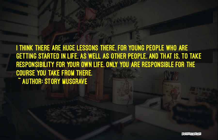 Story Musgrave Quotes 1223045
