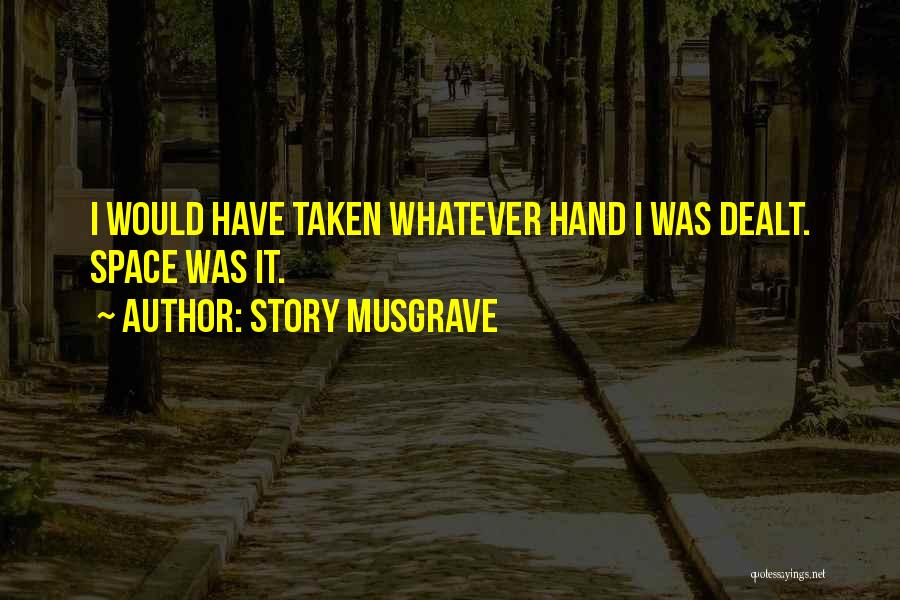 Story Musgrave Quotes 1451463