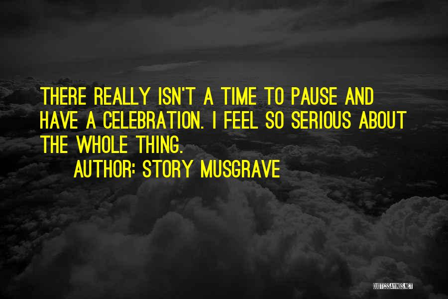 Story Musgrave Quotes 1662281
