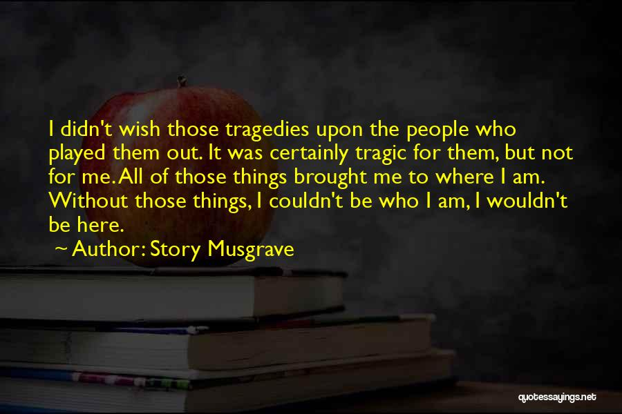 Story Musgrave Quotes 1681525