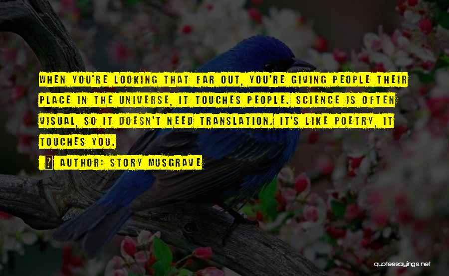 Story Musgrave Quotes 1699575