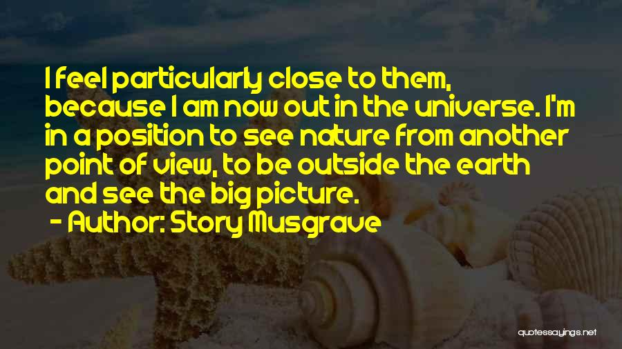 Story Musgrave Quotes 1769015