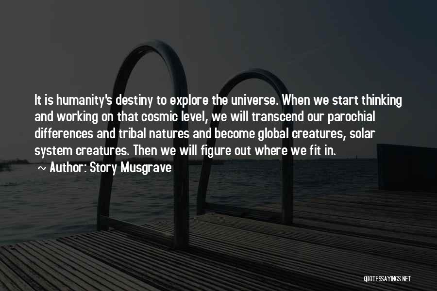 Story Musgrave Quotes 1845138