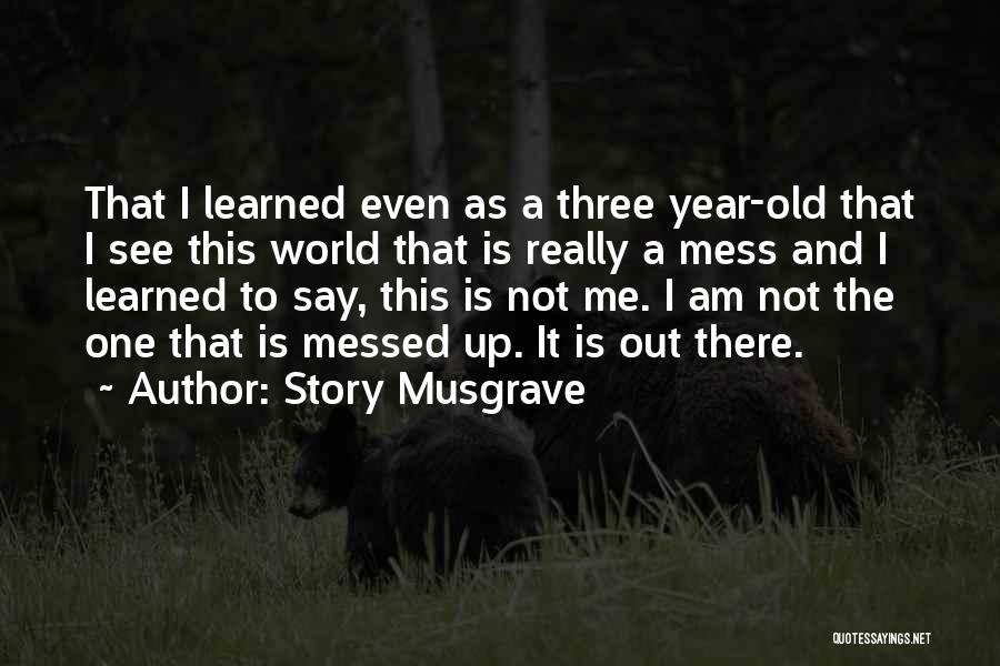 Story Musgrave Quotes 362690