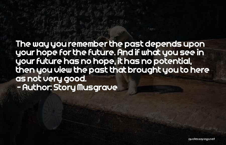 Story Musgrave Quotes 710472