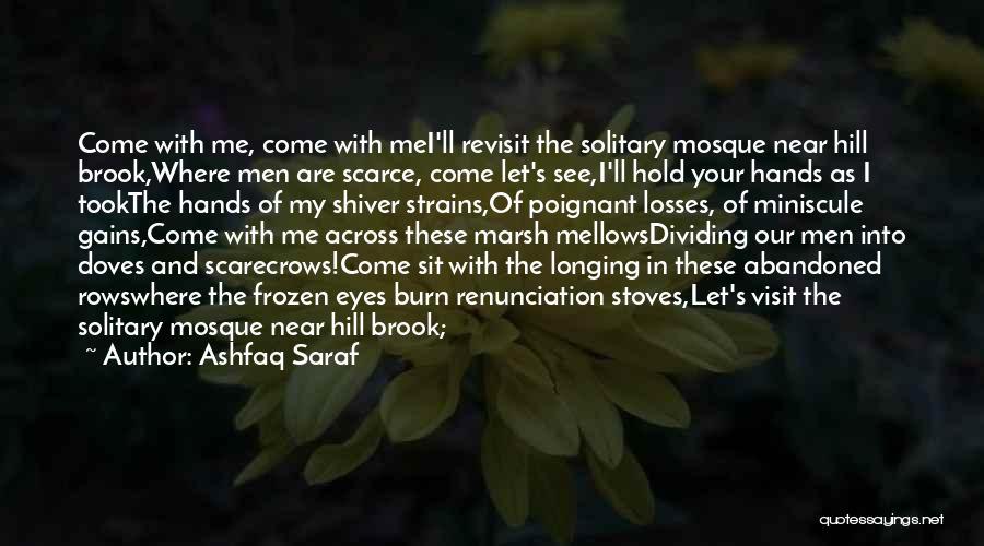 Stoves Quotes By Ashfaq Saraf