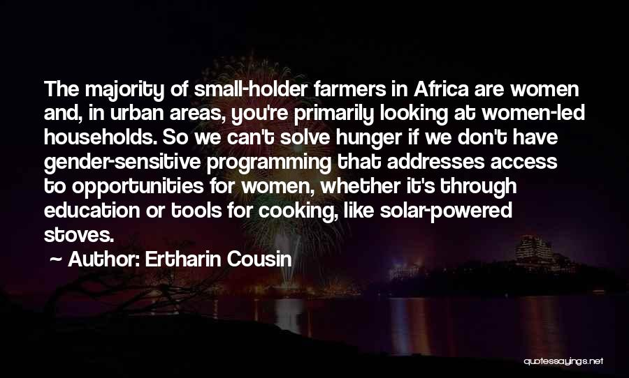 Stoves Quotes By Ertharin Cousin
