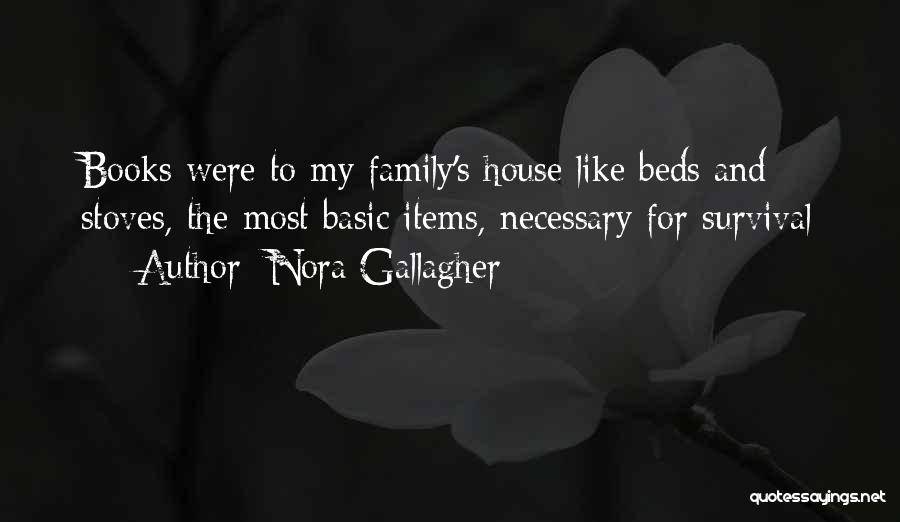 Stoves Quotes By Nora Gallagher