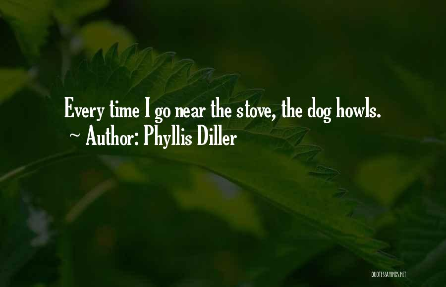Stoves Quotes By Phyllis Diller