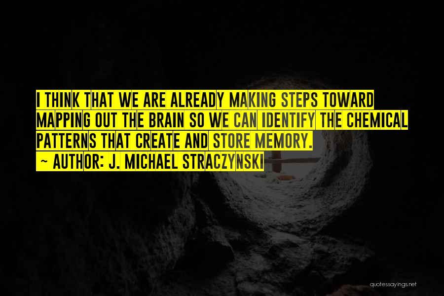 Straczynski Quotes By J. Michael Straczynski