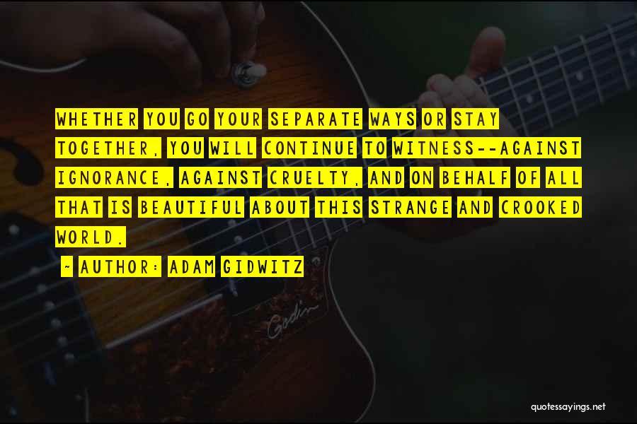 Strange Beauty Quotes By Adam Gidwitz