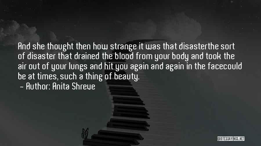 Strange Beauty Quotes By Anita Shreve