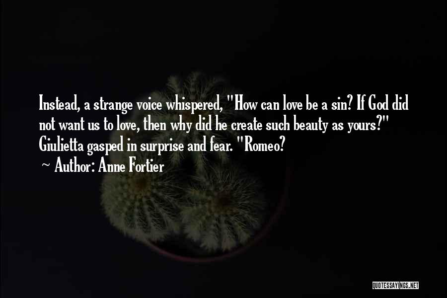 Strange Beauty Quotes By Anne Fortier