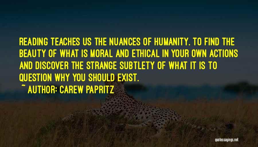 Strange Beauty Quotes By Carew Papritz