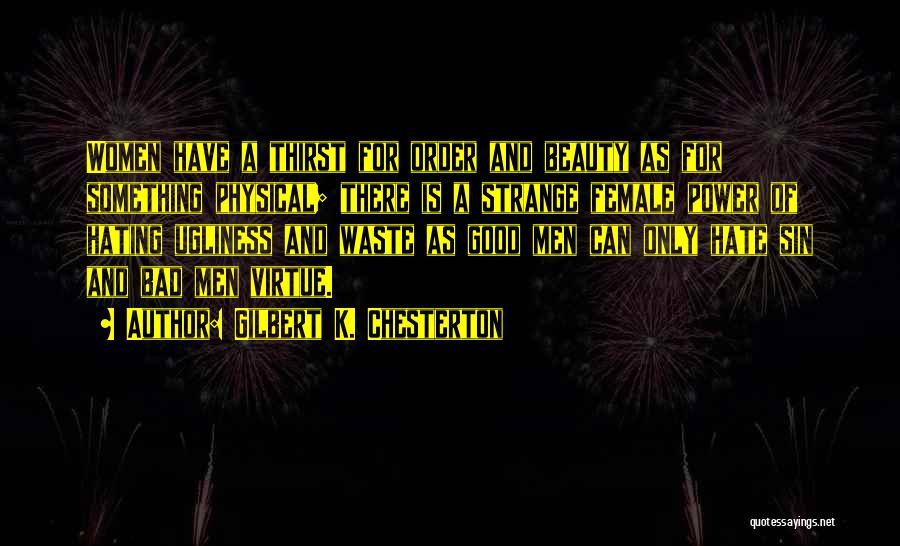 Strange Beauty Quotes By Gilbert K. Chesterton