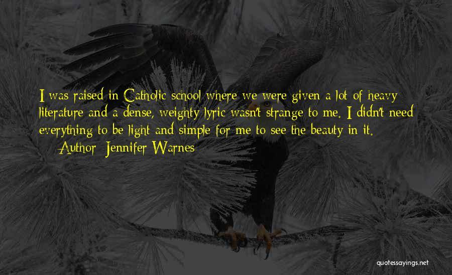 Strange Beauty Quotes By Jennifer Warnes