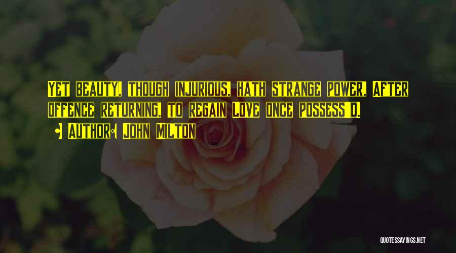 Strange Beauty Quotes By John Milton