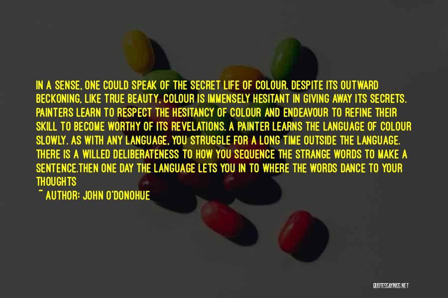 Strange Beauty Quotes By John O'Donohue