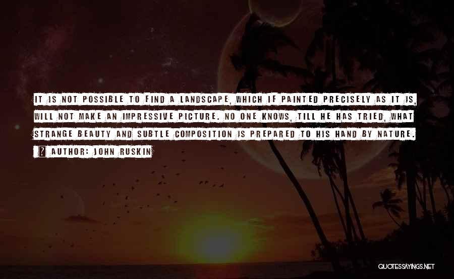 Strange Beauty Quotes By John Ruskin