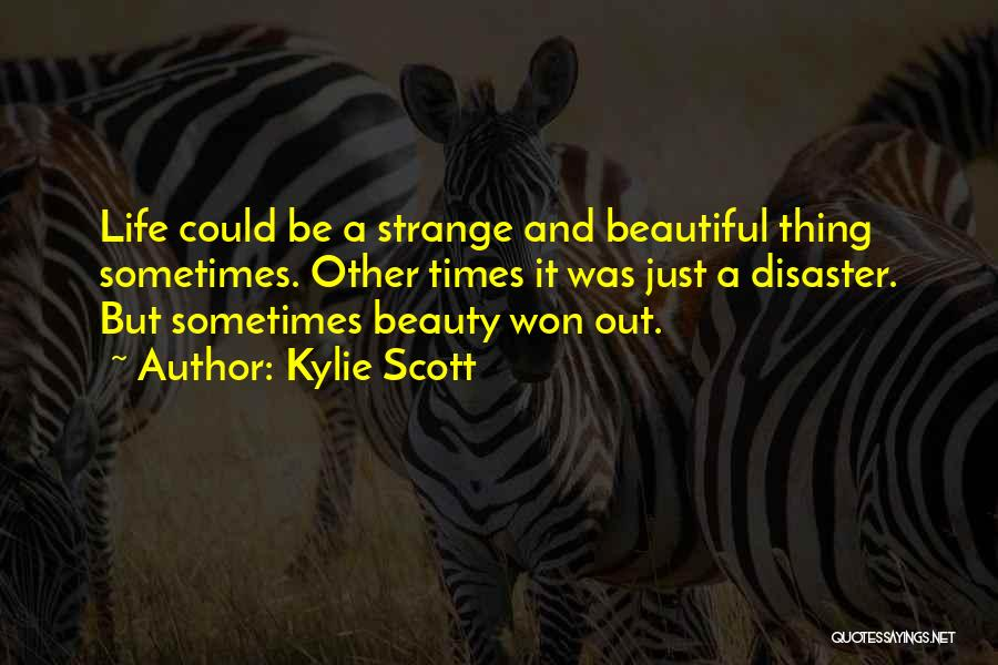 Strange Beauty Quotes By Kylie Scott