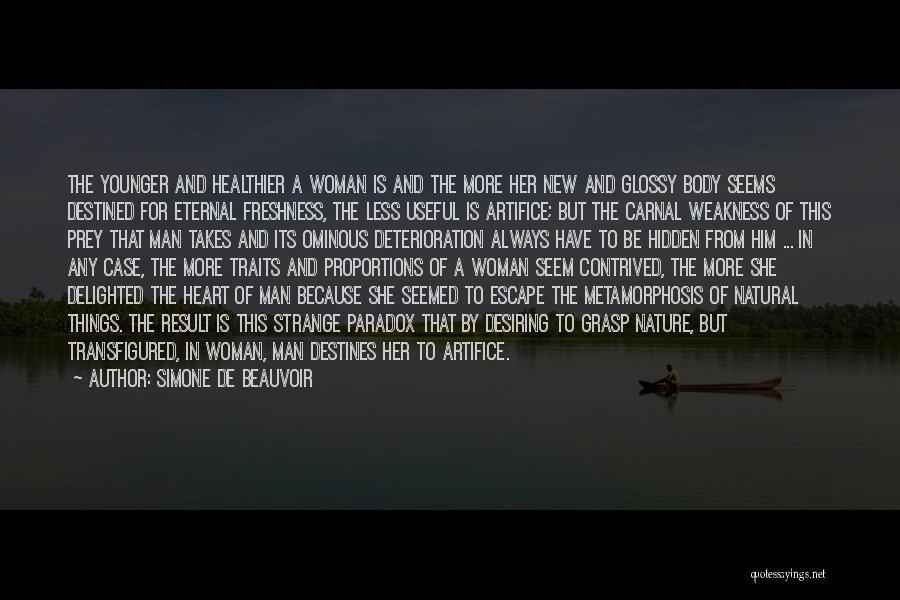 Strange Beauty Quotes By Simone De Beauvoir