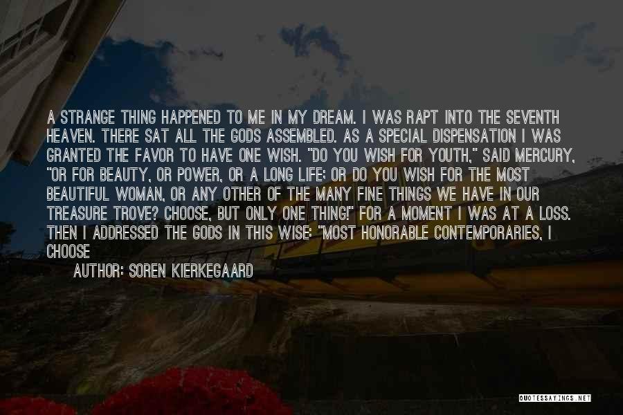 Strange Beauty Quotes By Soren Kierkegaard