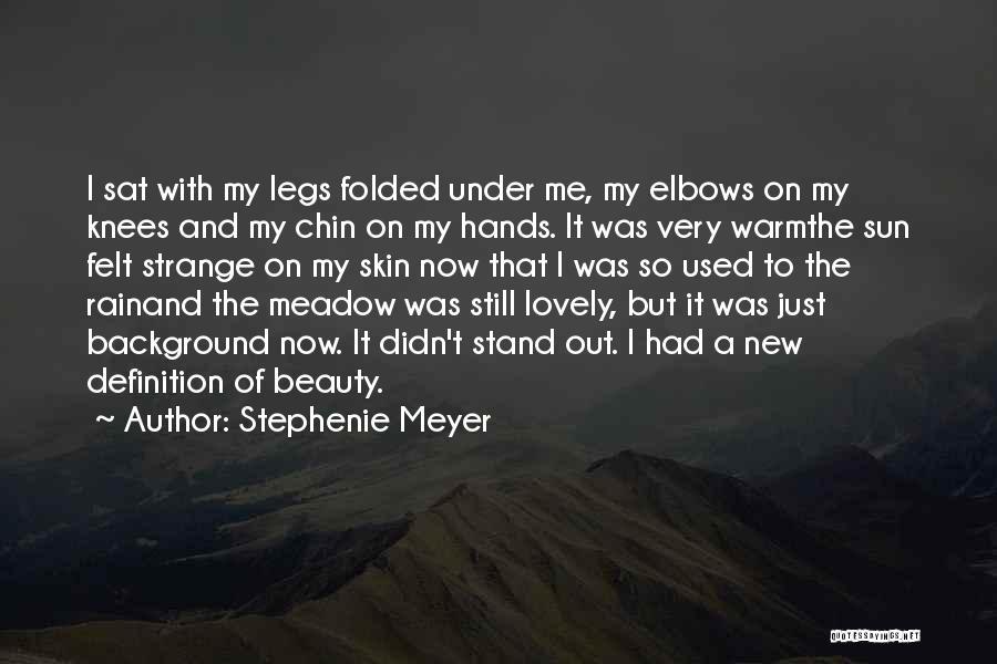Strange Beauty Quotes By Stephenie Meyer