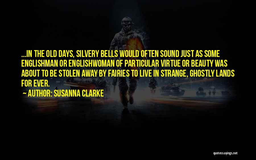 Strange Beauty Quotes By Susanna Clarke