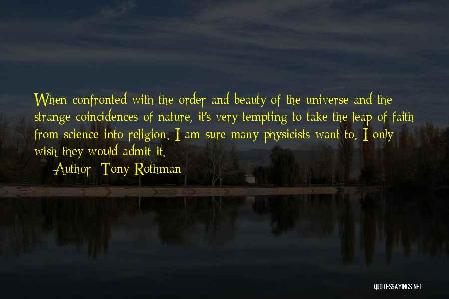 Strange Beauty Quotes By Tony Rothman